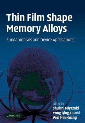 Thin Film Shape Memory Alloys