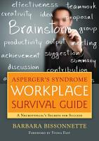 Asperger s Syndrome Workplace Survival Guide PDF