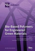Bio Based Polymers for Engineered Green Materials PDF