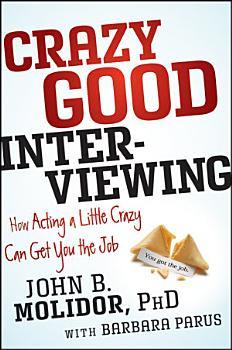 Crazy Good Interviewing PDF