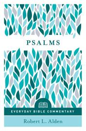 Psalms   Everyday Bible Commentary