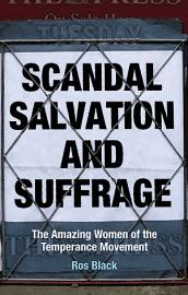 Scandal  Salvation and Suffrage PDF