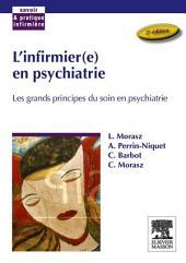 L'infirmier(e) en psychiatrie: Les grands principes du soin en psychiatrie, Édition 2