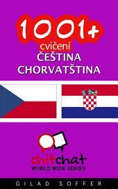 1001+ Cvičení Čeština - Chorvatština