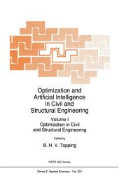 Optimization and Artificial Intelligence in Civil and Structural Engineering: Volume I: Optimization in Civil and Structural Engineering