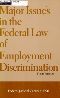 Major Issues in the Federal Law of Employment Discrimination PDF