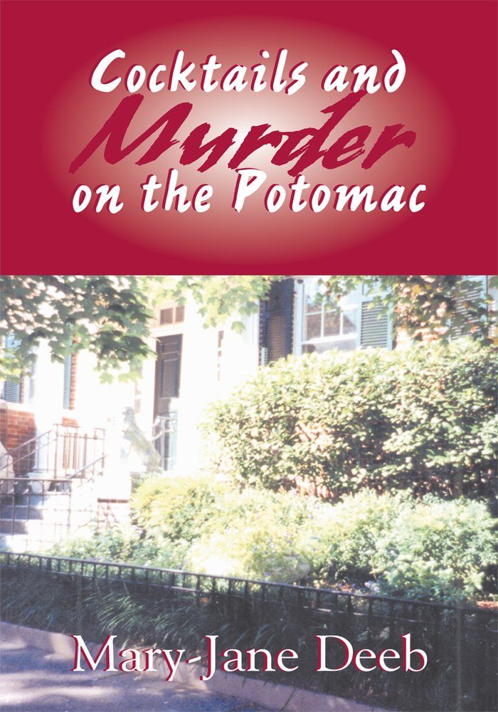 Cocktails and Murder on the Potomac