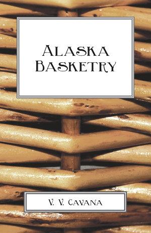 Alaska Basketry