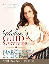 A Victim's Guide to Surviving a Narcissist/Sociopath