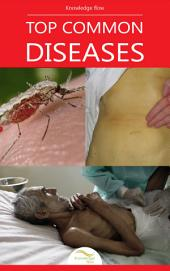 Top Common Diseases: by Knowledge flow