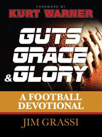 Guts  Grace  And Glory