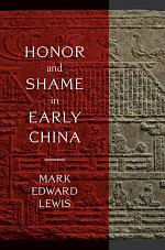Honor and Shame in Early China