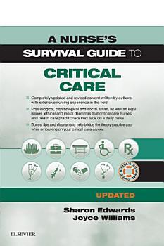 A Nurse s Survival Guide to Critical Care   Updated Edition E Book PDF
