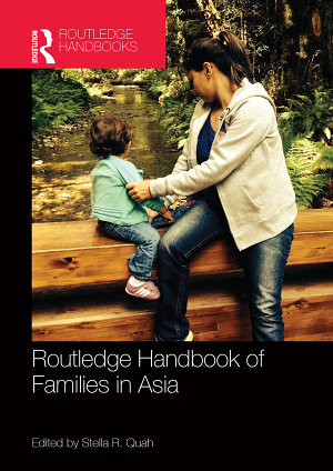 Routledge Handbook of Families in Asia PDF