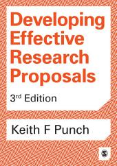Developing Effective Research Proposals: Edition 3