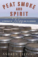 Peat Smoke and Spirit Book