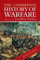 The Cambridge History of Warfare PDF