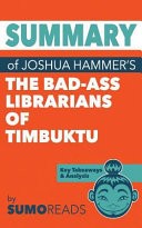 Summary of Joshua Hammer s the Bad ass Librarians of Timbuktu