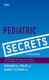 Pediatric Secrets E-Book: Edition 5