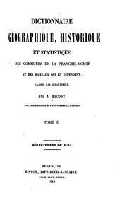 Dictionnaire géographique, historique, et statistique des communes de la Franche-Comté et des hameaux qui en dépendent, classés par départment: département du Jura, Volume2