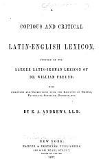 A Copious and Critical Latin-English Lexicon