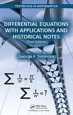 Differential Equations With Applications And Historical Notes Third Edition