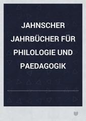 Neue Jahrbücher für Philologie und Paedagogik: Band 117