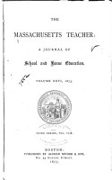 The Massachusetts Teacher and Journal of Home and School Education PDF
