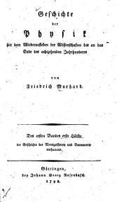 Geschichte der physik seit dem wiederaufleben der wissenschaften bis an das ende des achtzenden jahrhunderts: Band 1