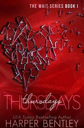 Thursdays (The Wait, Book 1)