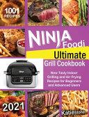 Ninja Foodi Ultimate Grill Cookbook