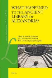 What Happened To The Ancient Library Of Alexandria  Book PDF