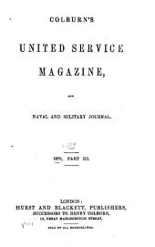 The United Service Magazine: With which are Incorporated the Army and Navy Magazine and Naval and Military Journal, Volume 124; Volume 1870, Issue 3