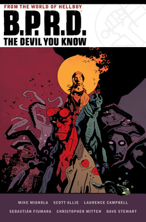 B  P  R  D  the Devil You Know Omnibus
