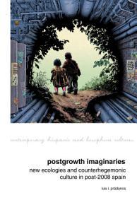 Postgrowth Imaginaries PDF