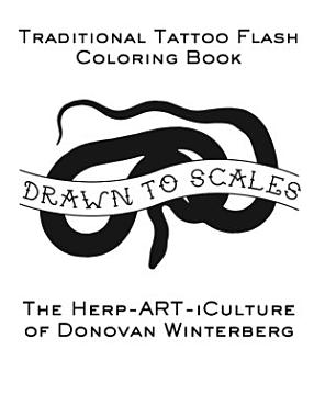 Drawn to Scales   Traditional Tattoo Flash Coloring Book PDF