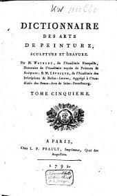Dictionnaire des arts de peinture, sculpture et gravure: Volume5