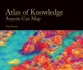 Atlas of Knowledge: Anyone Can Map