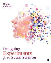 Designing Experiments for the Social Sciences PDF