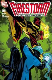 Firestorm: The Nuclear Man (2006-) #32