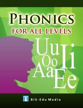 PHONICS FOR ALL LEVELS