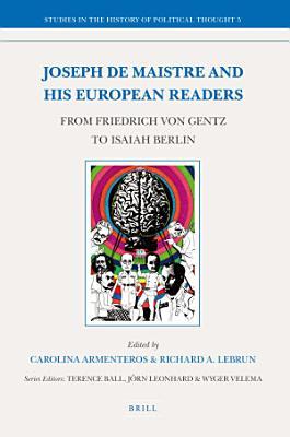 Joseph de Maistre and his European Readers PDF