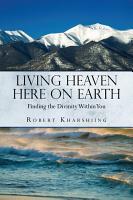 Living Heaven Here on Earth PDF
