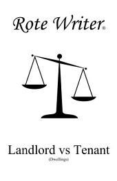 Landlord vs Tenant: Dwellings