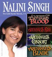 Nalini Singh  Guild Hunters Novels 1 4 PDF