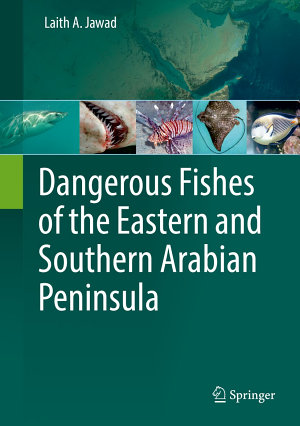 Dangerous Fishes of the Eastern and Southern Arabian Peninsula