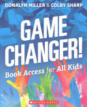 Game Changer  Book Access for All Kids Book