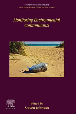 Monitoring Environmental Contaminants
