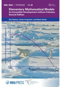 Elementary Mathematical Models  An Accessible Development without Calculus  Second Edition