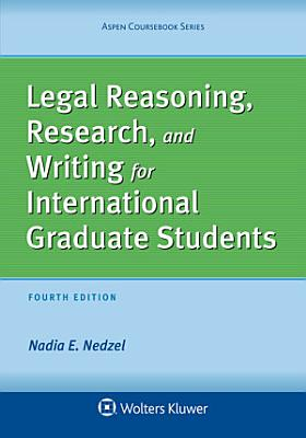 Legal Reasoning  Research  and Writing for International Graduate Students PDF